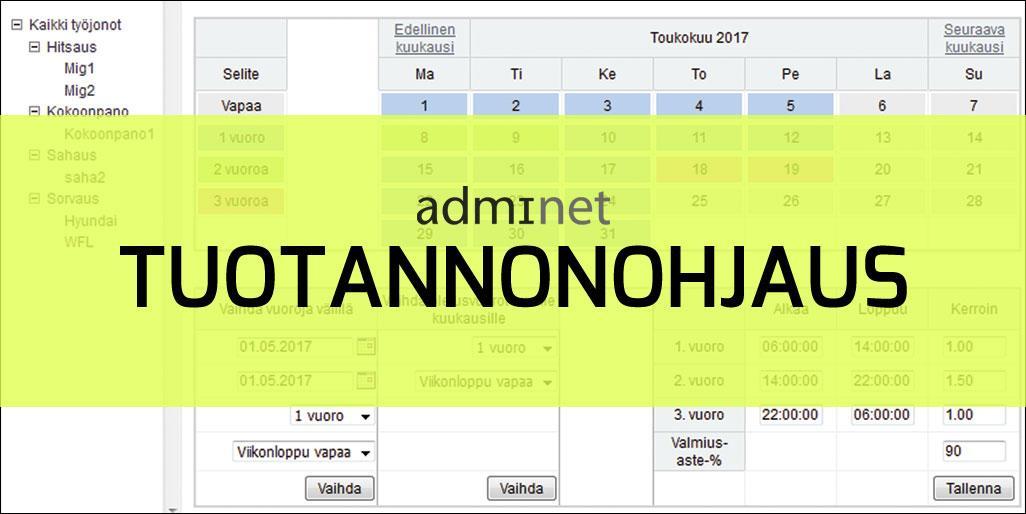 Tuotannonohjausjärjestelmä - Adminet - Teollisuuden Maailma 1/2017 - Admicom Oy