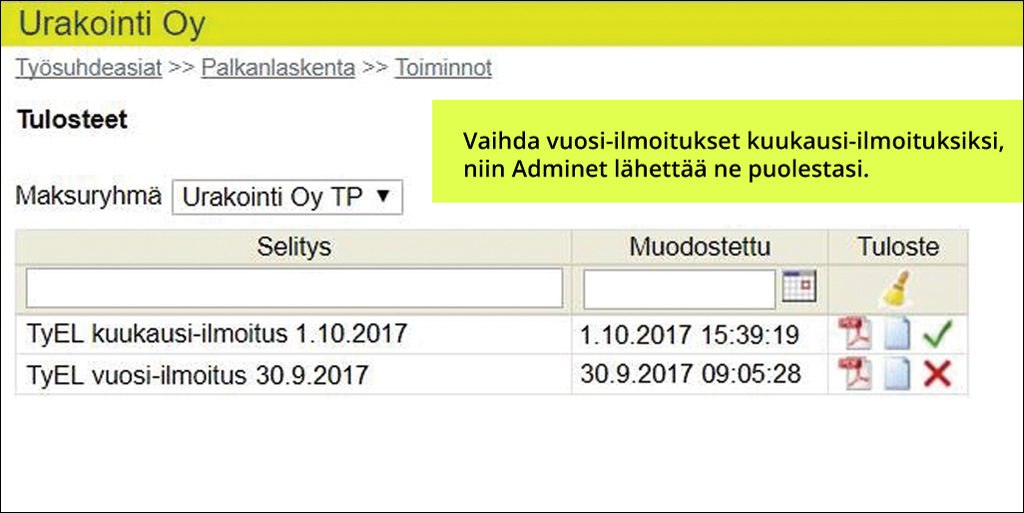 TyEL-kuukausi-ilmoitukset automaattisesti Adminetissä - Admicom Oy