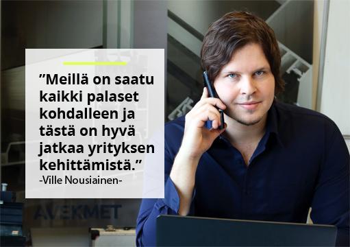 Avekmet Oy - Ville Nousiainen | Teollisuuden Maailma 1/2018 - Admicomin asiakaslehti