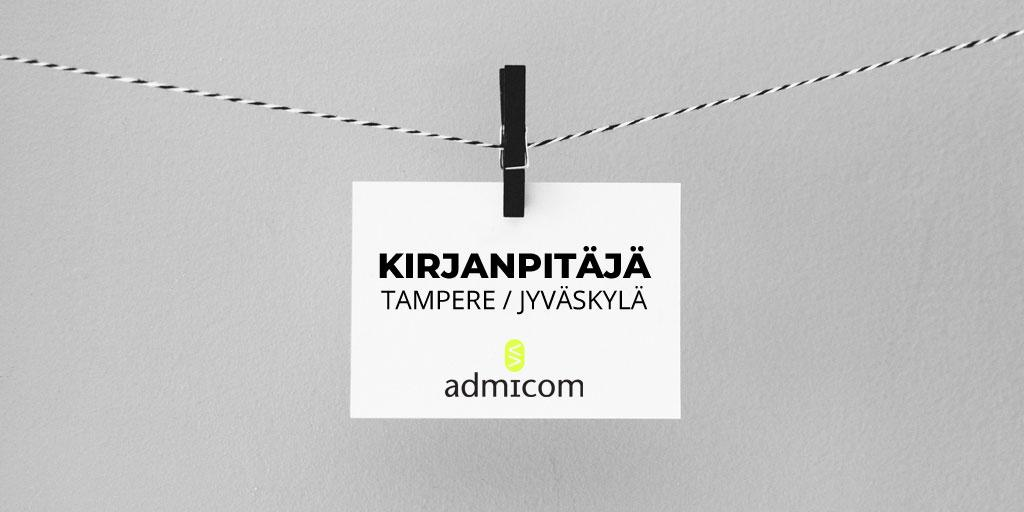 Avoin työpaikka: Kirjanpitäjä Tampere / Jyväskylä - Admicom Finland