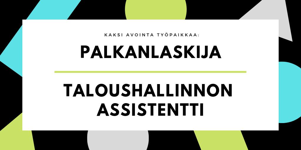 Avoin työpaikka: Palkanlaskija ja taloushallinnon assistentti - Admicom Jyväskylä