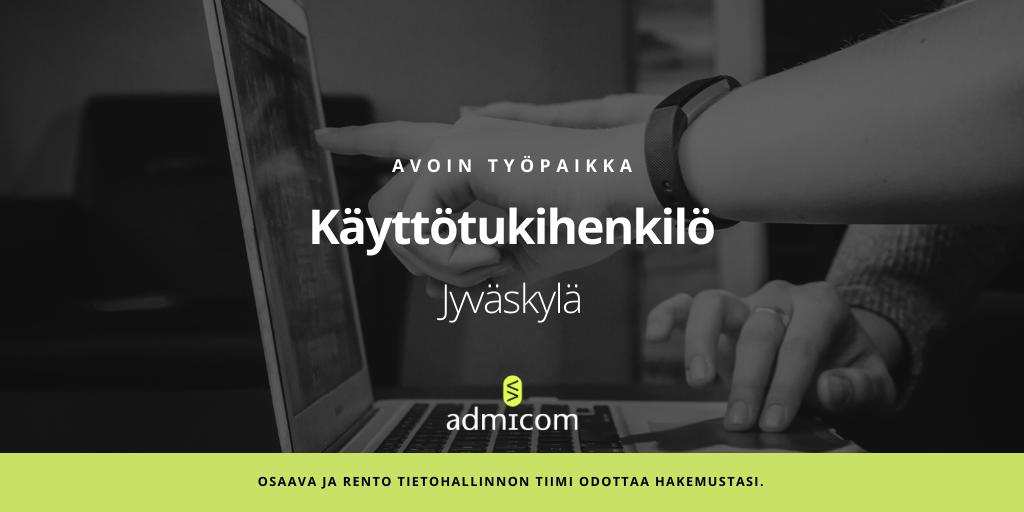 Avoin työpaikka: Käyttötukihenkilö - Jyväskylä | Admicom Finland Oy 2020