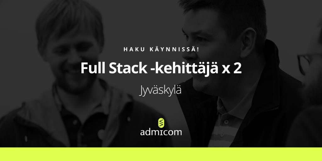 Työpaikat Jyväskylä: Full Stack -kehittäjä x 2 - 6-7/2020 | Admicom Finland